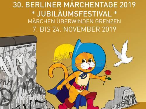 Plakat der 30. Berliner Märchentage. Der gestiefelte Kater und eine weiße Taube zwischen Mauerresten.